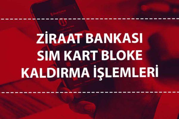 Ziraat Bankası Sim Kartı Blokesi Kaldırma